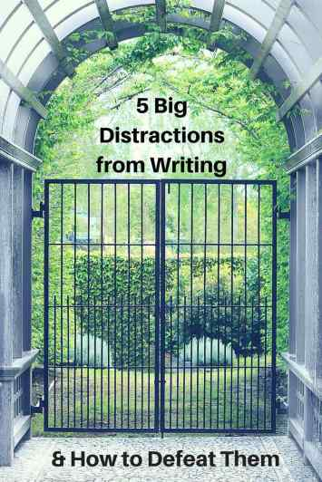 5 Big Distractions from Writing